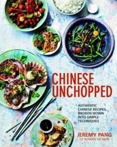 Chinese Unchopped by Jeremy Pang | Buy Online at the Asian Cookshop
